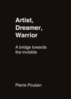Artist, Dreamer, Warrior